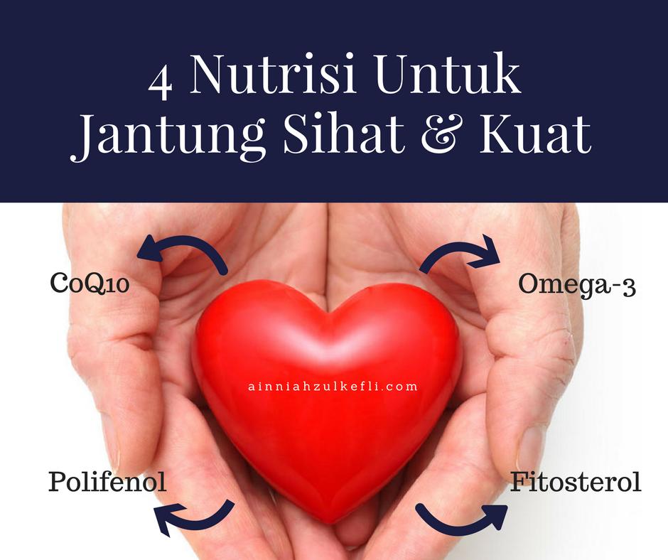 Jantung Sihat Dan Kuat Perlukan 4 Nutrisi Ini
