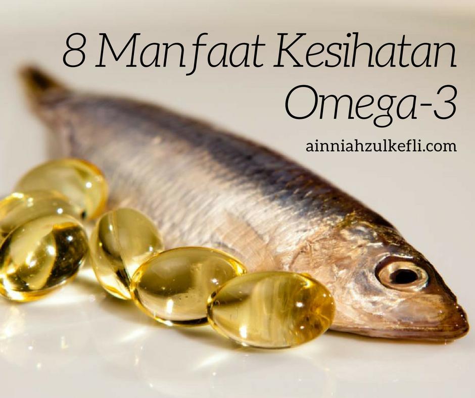 8 Khasiat Omega-3 Fish Oil Untuk Kesihatan Kita