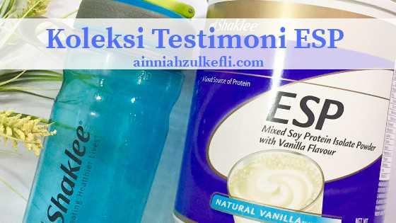 Koleksi Testimoni ESP Shaklee Untuk…