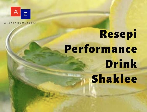 resepi performance drink shaklee