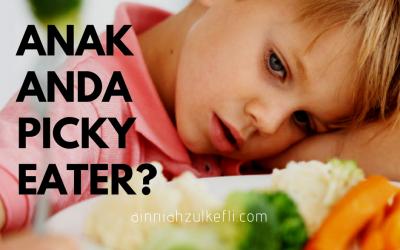 Anak Picky Eater – Apa Tindakan Anda?