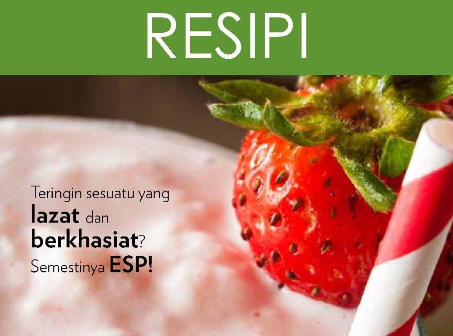 Koleksi Resepi ESP Sedap Untuk Dicuba