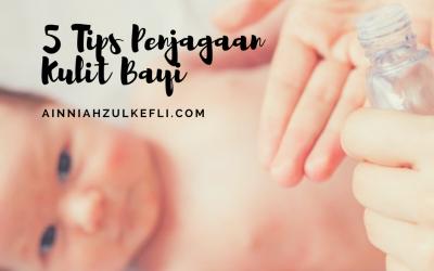 5 Tips Penjagaan Kulit Bayi Agar Kekal Lembut