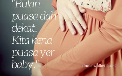 Tips Puasa Untuk Ibu Hamil Berjaya Berpuasa